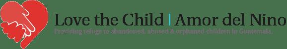 love the child orphanage guatemala