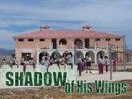 Shadow of His Wings Orphanage guatemala